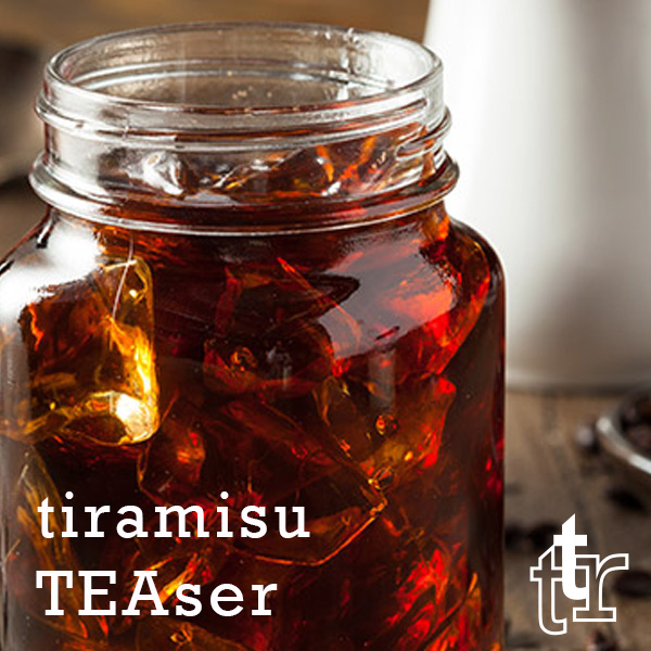 Tiramisu TEAser
